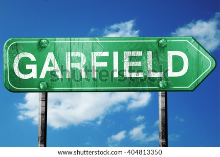 garfield road sign , worn and damaged look