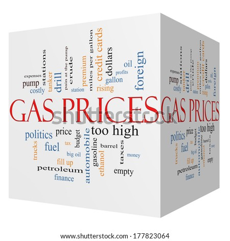 Gas Prices 3D cube Word Cloud Concept with great terms such as automobile, pump, costly, gallon, price and more. - stock photo