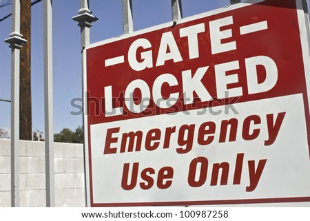 Gate is lock for emergency use only.
