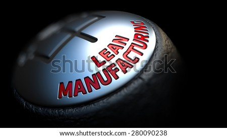 Gear Stick with Red Text Lean Manufacturing on Black Background. Close Up View. Selective Focus. 3D Render. - stock photo