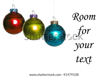 generic christmas ornaments, isolated on white, with room for your text