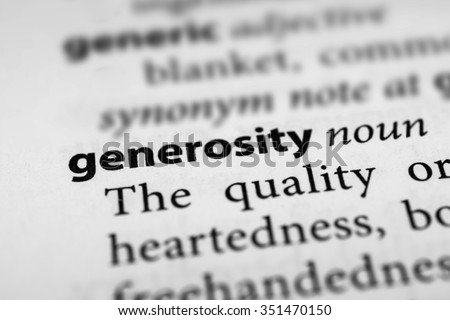 act generosity essay Generosity generosity, a lovely word with many synonyms as well as antonyms the beauty of being generous and the ugly truth on the act of kindness to.