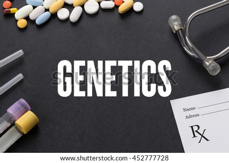 GENETICS written on black background with medication