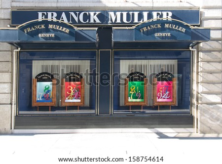 GENEVA � OCTOBER 17: An outlet of Franck Muller October 17, 2013, Geneva, Switzerland. It has 570 outlets and est. total sales (in 2010/2011) of �290 million in watches at an average price of �38,000.