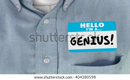 Genius Smart Intelligent Educated Name Tag Sticker Word Shirt