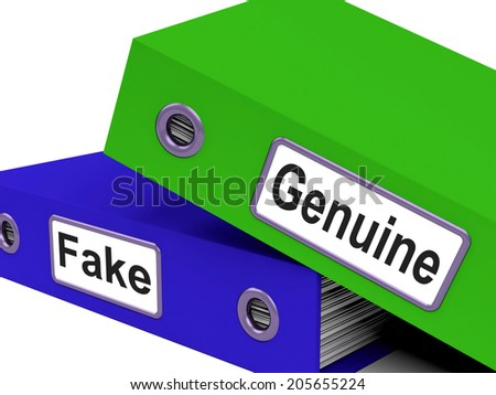 Genuine Fake Showing Organized Organize And Assurance