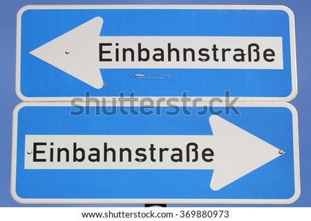 German road sign: one-way street (translation: one-way street)