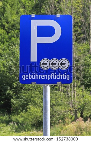 German roadsign - chargeable parking