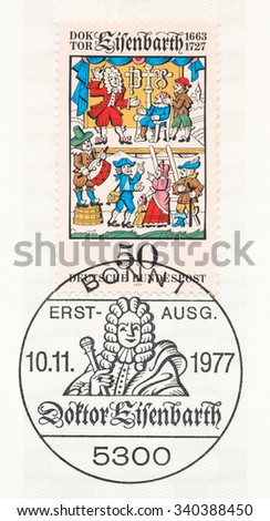 GERMANY - CIRCA 1977: A  first day of issue postmark printed in Germany, shows Traveling Surgeon, Dr. Johann Andreas Eisenbarth (1663-1727), traveling surgeon and adventurer, circa 1977 - stock photo