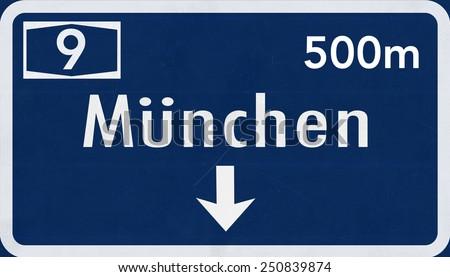 Germany Munchen / Munchen / Munich Highway Sign - stock photo