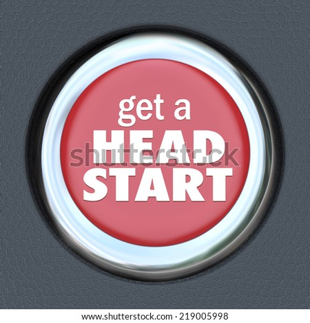 Get a Head Start words on a round red car ignition button to illustrate an early edge or competitive advantage in a career, job, education, school or life - stock photo