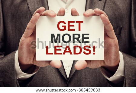 Get more leads! card in male hands