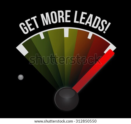 Get More Leads meter sign illustration design graphic - stock photo