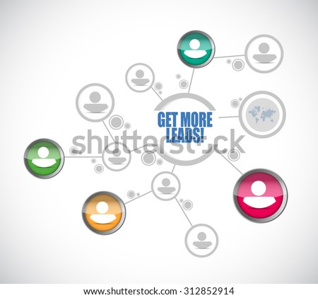 Get More Leads people diagram network sign illustration design graphic - stock photo