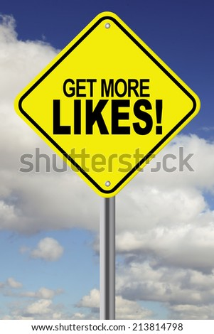 Get more likes road sign