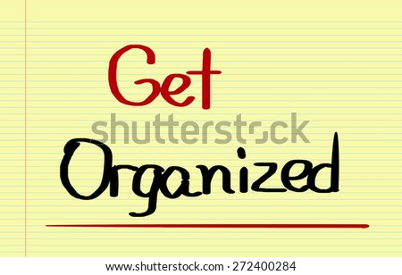 Get Organized Concept - stock photo