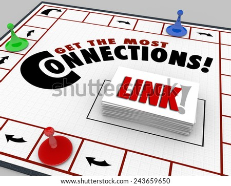Get the Most Connections words on a board game to illustrate collecting links and relationships with peers and colleagues in different jobs and professions - stock photo