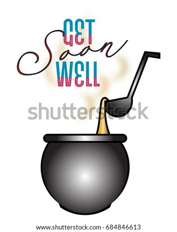 get well soon message with soup and ladle