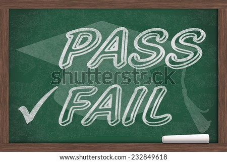 Getting a bad grade, Pass and Fail written on a chalkboard with chalk and a grad cap - stock photo
