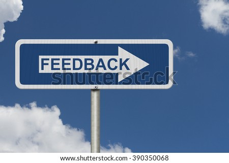 Getting Feedback for your business, A Blue Road Sign with text Feedback with sky background - stock photo