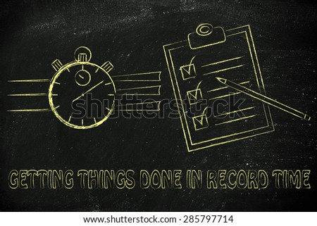 getting things done in record time: stopwatch and to do list fully ticked off