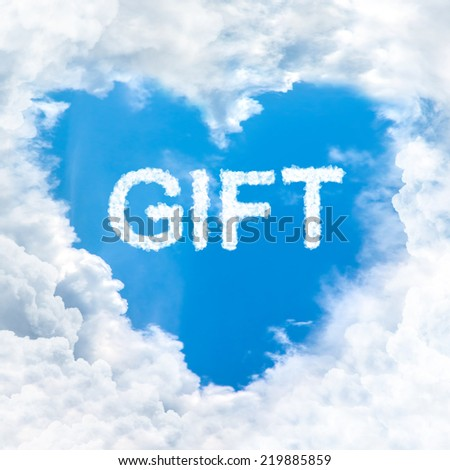 Gift word nature on blue sky stock illustration 219885859 gift word nature on blue sky inside love heart cloud form negle Gallery