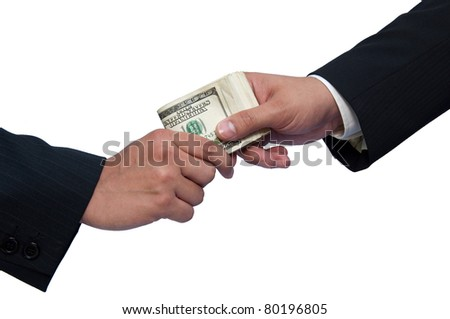 Giving a bribe, hands of businessmen on a white background.