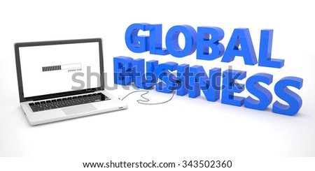 Global Business - laptop notebook computer connected to a word on white background. 3d render illustration.