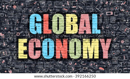 Global Economy. Multicolor Inscription on Dark Brick Wall with Doodle Icons. Global Economy Concept in Modern Style. Doodle Design Icons. Global Economy on Dark Brickwall Background. - stock photo