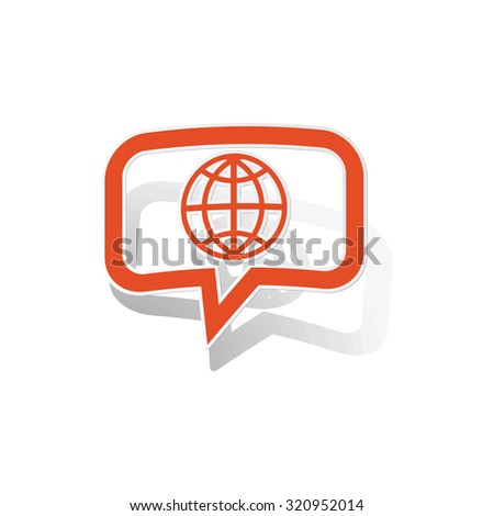 Global network message sticker, orange chat bubble with image inside, on white background - stock photo