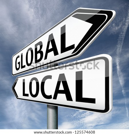global or local national or international impact services business or world market economic globalization - stock photo