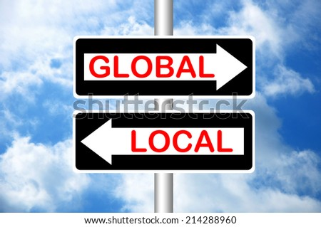 Global or local road signs. Crossroads.