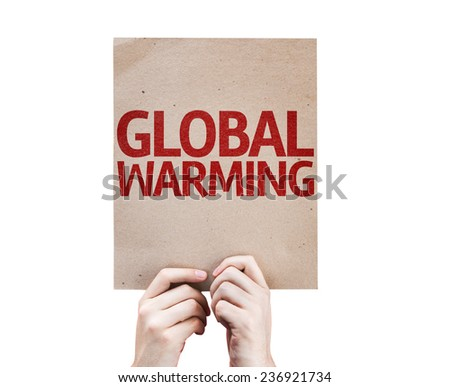 Global Warming card isolated on white background - stock photo