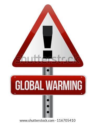 global warming street sign illustration design over white