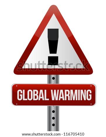 global warming street sign illustration design over white - stock photo
