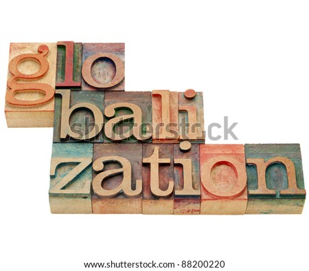 globalization - isolated word in vintage wood letterpress printing blocks