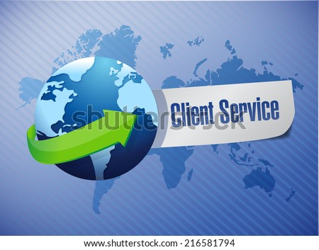 globe client service sign illustration design over a world map background