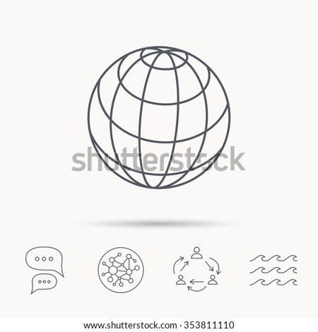 Globe icon. World travel sign. Internet network symbol. Global connect network, ocean wave and chat dialog icons. Teamwork symbol. - stock photo