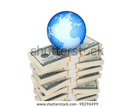 Globe on dollar packs. Isolated on white background.3d rendered.