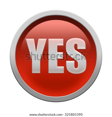 Glossy round YES button isolated over white background