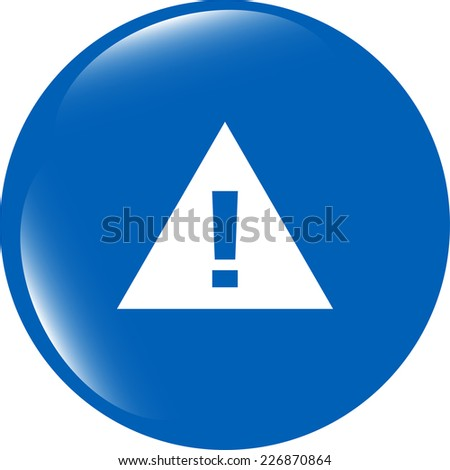 glossy web button with attention warning sign - stock photo