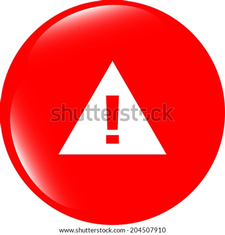 glossy web button with attention warning sign. Rounded square shape icon with shadow and reflection on white background - stock photo