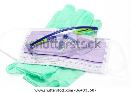 Gloves, mask, and safety glasses for personal protection.