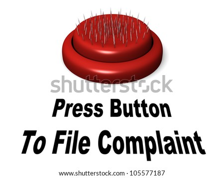 Go ahead and press this complaint button and get stabbed