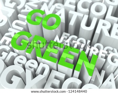 Go Green Concept. Inscription of Green Color Located over Text of White Color. - stock photo