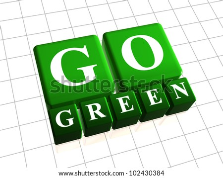 Go green 3d boxes with white letters - stock photo