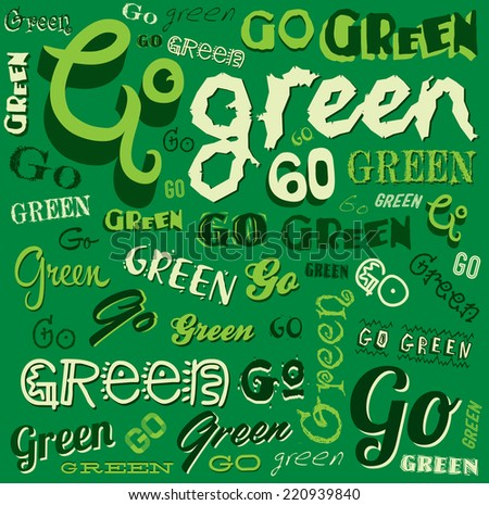 Go Green Eco Word background Illustration  - stock photo