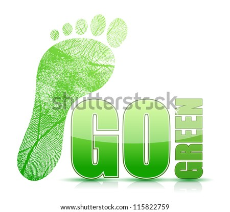 go green footprint sign illustration design over white