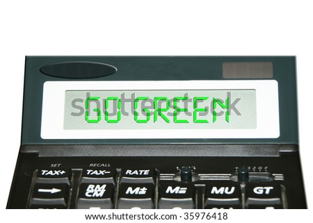 Go green word displayed on LCD