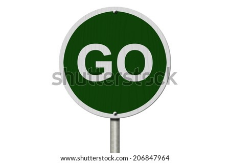 Go Sign, An red road sign with with word GO isolated on white - stock photo